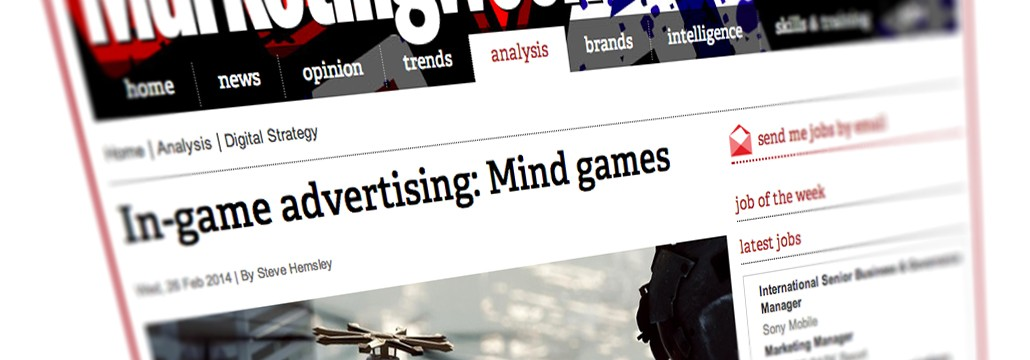 In Game Advertising - Mind Games Article on the Marketing Week website